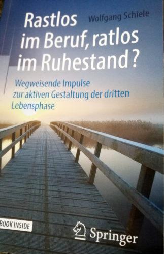 Freiheit Ruhestand, Ruhestand, Älterwerden, Rente, Wolfgang Schiele, Perspektiven Ruhestand