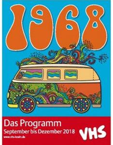 1968, Babyboomer, Älterwerden, Werte des Älterwerdens, Werte vermitteln, 1968er, 68er, Werte