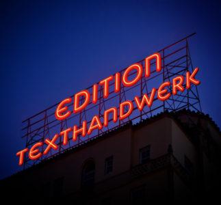 edition texthandwerk, Verlag Texthandwerk, Texthandwerkerin, Selfpubishing, Druckkostenzuschussverlage, Umbruch Verlage, Umbruch Verlagswesen, Autor werden, Autorin werden, Selfpublisher, Buchhebamme