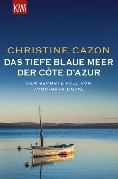 Christine Cazon, Christiane Dreher, Kommissar Duval, Côte d'Azur, Buchtipps, Krimis, Krimis Südfrankreich, Krimis Côte d'Azur, Blogs50plus