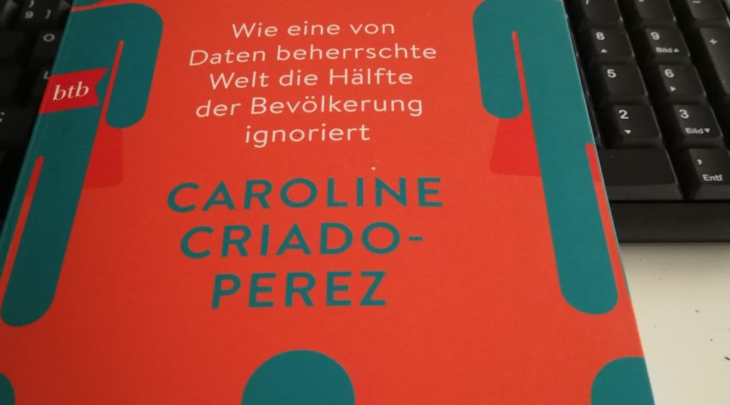 unsichtbare frauen, sachbuch, sachbuchtipp, Caroline Criado-Perez, gender data gap, Bücher und Älterwerden,