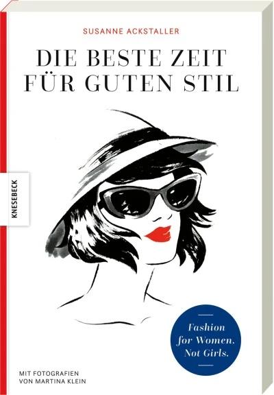 Stil, Älterwerden und Mode, Älterwerden und Stil, Susanne Ackstaller, guter Stil 50plus, guter Stil 60plus, guter Stil und Älterwerden